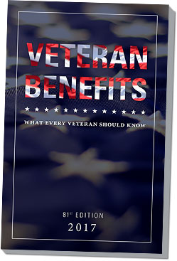 Veterans Benefits: What Every Veteran Should Know, 81st Edition 2017